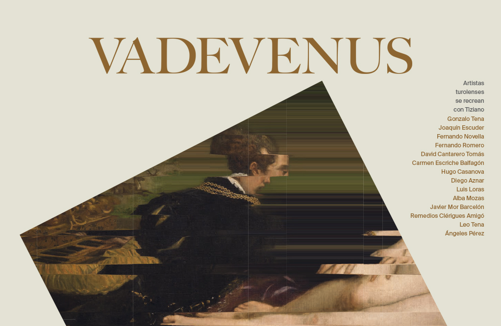 VADEVENUS. Artistas Turolenses Se Recrean Con Tiziano